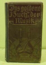 la d'OR LIVRE DE MUSIQUE DE W.Spemann édition Berlin & Stuttgart 1900