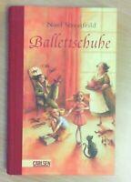 Ballettschuhe von Noel Streatfieild     ZUSTAND SEHR GUT!   UNGELESEN!