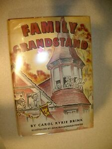 Family Grandstand By Carol Ryrie Brink Illus Jean M. Porter 1952 1st Edition DJ!