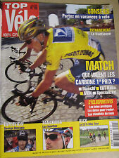 TOP VELO N°99: JUIN 2005: GUIDE DU TOUR DE FRANCE - CARBONE 1er PRIX - HINCAPIE