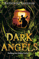 Dark Angels by Katherine Langrish (Paperback)