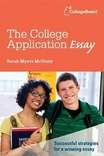 The College Application Essay by McGinty, Sarah Myers