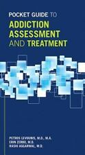 POCKET GUIDE TO ADDICTION ASSESSMENT AND TREATMENT - LEVOUNIS, PETROS, M.D. (EDT