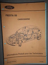 Ford FIESTA '89 : documentation atelier carrosserie - CG72??