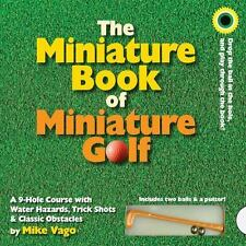 The Miniature Book of Miniature Golf - The book IS a 9 Hole Course -by Mike Vago