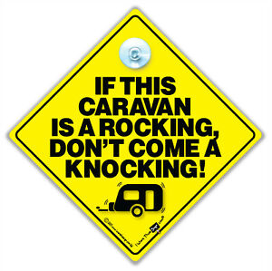 If this Caravan is a Rocking Don't Come a Knocking Sign,Baby on Board Sign Style