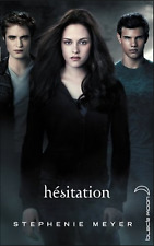 Hésitation Saga Twilight,  Stephenie Meyer Hachette Livre
