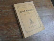 ROSES & MARGUERITES cueillies par J-M DOURCHE Albert Dewit 1905  RARE