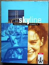 Skyline Advanced Level - Ausgabe A: Schülerbuch