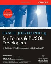 Oracle JDeveloper 10g for Forms & PL/SQL Developers: A Guide to Web Developmen,
