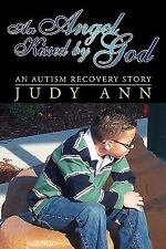 AN ANGEL KISSED BY GOD - ANN, JUDY - NEW PAPERBACK BOOK