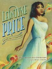 Leontyne Price: Voice of a Century, Weatherford, Carole Boston
