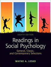 Readings in Social Psychology: General, Classic, and Contemporary Selections (8t