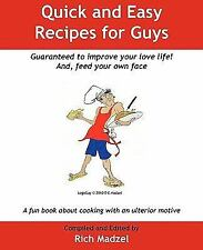 Quick and Easy Recipes for Guys