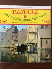 Canals & Their Architecture. 1980 Edition. Bridges, Tunnels, Locks.