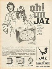 Publicité 1970  JAZ  pendulette reveil jour et date à transistor