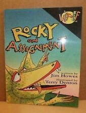 Rocky on Assignment Jim Howes Terry Denton Pb children's picture book pb