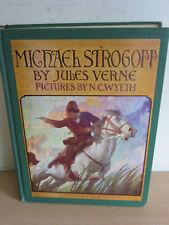 Michael Strogoff - Jules Verne, Illus N.C. Wyeth - Charles Scribners  Early