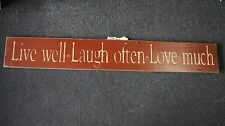 HOME DECOR WOOD SIGN 50.75 X 7.75 LIVE WELL LAUGH OFTEN LOVE MUCH