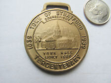 Great Antique Watch Fob Medal, 1939 STRATFORD, CONNECTICUT TERCENTENARY, 350th