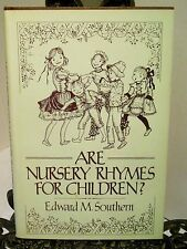 SIGNED Are Nursery Rhymes for Children Ed Southern Historical Meaning Kalamazoo