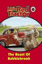 The Beast Of Babblebrook : ( Ladybird Little Red Tractor ), Colin Reader