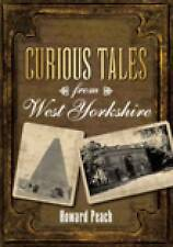 Curious Tales from West Yorkshire-ExLibrary