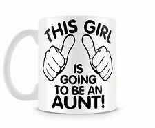 Tazza Mug THIS GIRL IS GOING TO BE AN AUNT in ceramica idee regalo divertenti