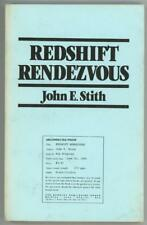 Redshift Rendezvous by John E Smith ARC First Printing