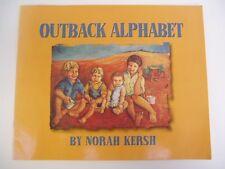 OUTBACK ALPHABET - Norah Kersh - 1999 Oz kids book