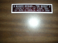 MAURICE RICHARD (CANADIENS) HOF  NAMEPLATE FOR SIGNED PUCK DISPLAY/JERSEY CASE