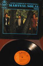 MARTIAL SOLAL TRIO Sans tambour  ni trompette - LP- Rca 730105- France