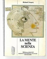RICHARD GREGORY LA MENTE NELLA SCIENZA MONDADORI 1985 BIBLIOTECA DELLA EST