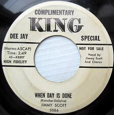 JIMMY SCOTT with doowop group promo KING 45 WHEN DAY IS DONE b/w WHAT SIN DM823