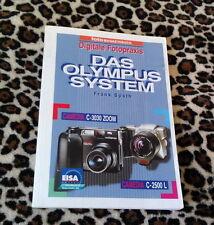 Digitale Fotopraxis. Das Olympus System. Camedia C-3030 Zoom. Camedia C-2500 L