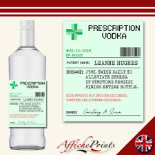 L132 Personalised Prescription Medicine Vodka Spirit Novelty Custom Bottle Label