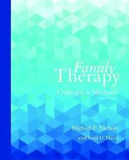 Family Therapy: Concepts and Methods (11th Edition), Davis, Sean, Nichols, Micha