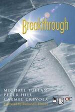 Breakthrough (2006, Paperback) Michael Fullan  MINT CONDITION