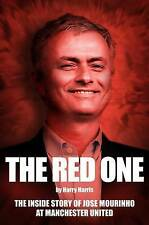 The Red One: The Inside Story of Jose Mourinho at Manchester United by Harry Har