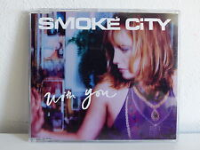 CD 4 titres SMOKE CITY With you 7243 8 94945 2 5