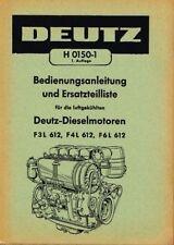 Deutz Dieselmotoren  F3L 612 / F4L 612 / F6L 612, orig. BA 1957