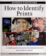 How to Identify Prints : A Complete Guide to Manual and Mechanical Processes fro