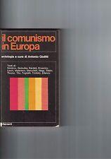 IL COMUNISMO IN EUROPA - A.GIOLITTI - 1971