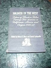 1972 BOOK SOLDIER IN THE WEST LETTERS OF THEODORE TALBOT, CA MEXICO & OR 1840/50