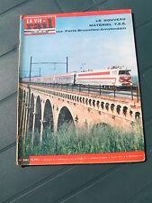 vie du rail 1964 961 TEE VALENCE MOIRANS CHAMBéRY GRENOBLE GONCELIN VINCELLES