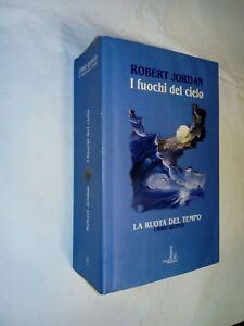 libro quinto I FUOCHI DEL CIELO La ruota del tempo 5 Robert Jordan ediz fanucci