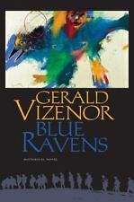 BLUE RAVENS - VIZENOR, GERALD ROBERT - NEW BOOK