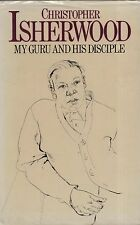 "CHRISTOPHER ISHERWOOD - ""MY GURU AND HIS DISCIPLE""  - DON BACHARDY -HB/DW (1980)"