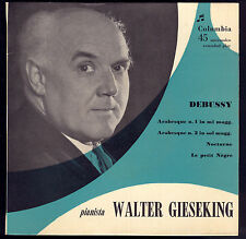 DEBUSSY - ARABESQUE 1 e 2, NOCTURNE, LE PETIT NEGRE # WALTER  GIESEKING pianista