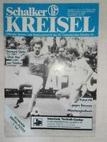 DFB Pokal Schalke Mönchengladbach 19.10.85 Fußball Stadionheft Schalker Kreisel